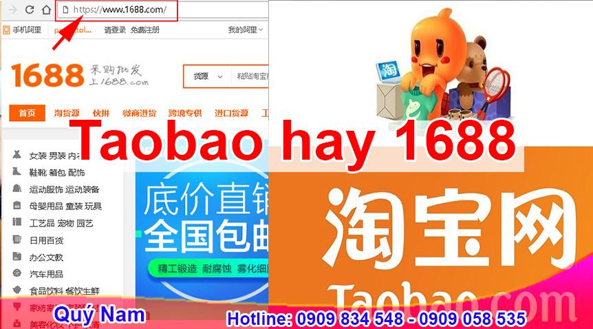 Lựa chọn mua trên Taobao hay 1688