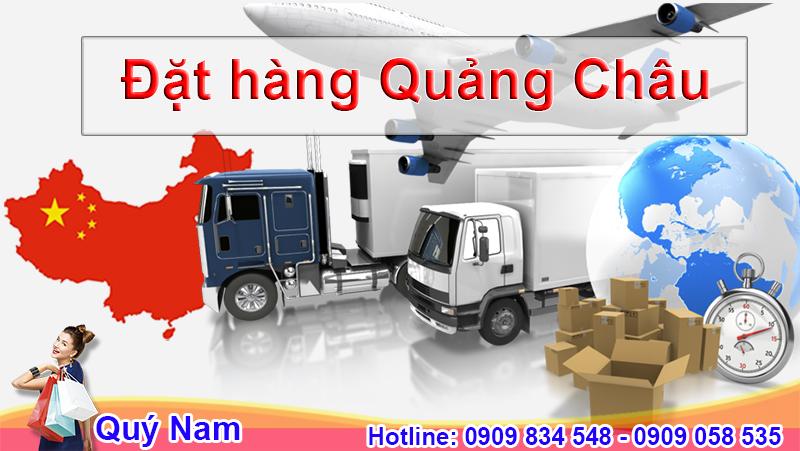 Nếu muốn đặt hàng Quảng Châu đơn giản, nhanh chóng hãy đến ngay với Quý Nam