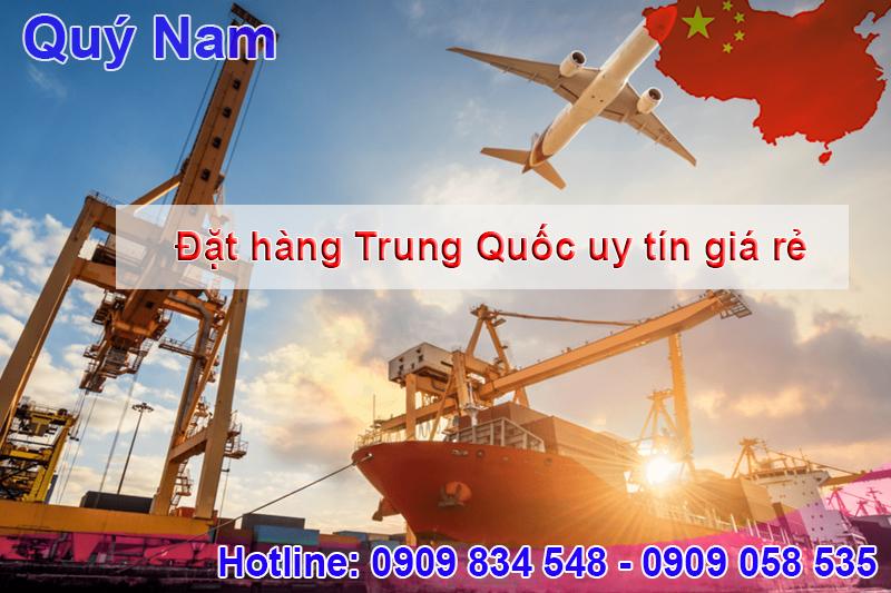 Đặt hàng Trung Quốc uy tín, giá rẻ cùng dịch vụ của Quý Nam
